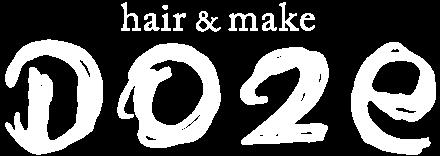 HAIR & MAKE 美容室 DOZE(ドーゼ)